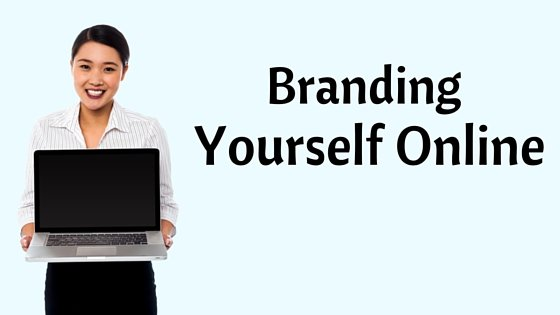 How to  Start Branding Yourself Online